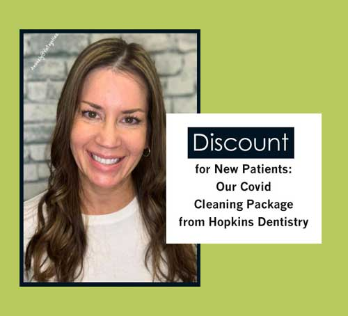 Photo of Hopkins Dentistry Hygienist Lisa and special dental cleaning offer.